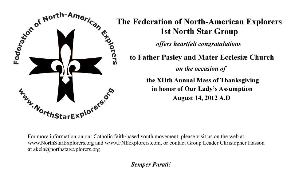 Congratulations to Mater Ecclesiae Church from the Federation of North-American Explorers - 1st North Star Group